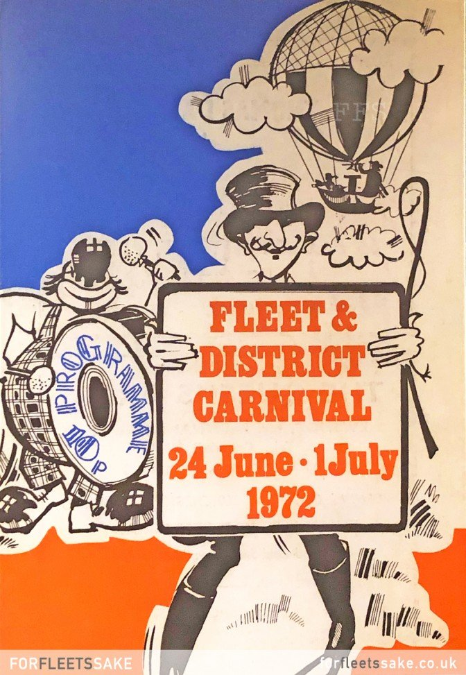 FLEET CARNIVAL PROGRAMME 1972. The Fleet and District Carnival programme cover for 1972. History of Fleet Carnival.
