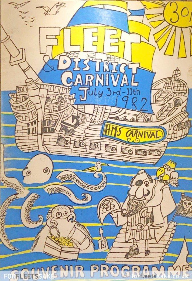 FLEET CARNIVAL PROGRAMME 1982. The Fleet and District Carnival programme cover for 1982. History of Fleet Carnival