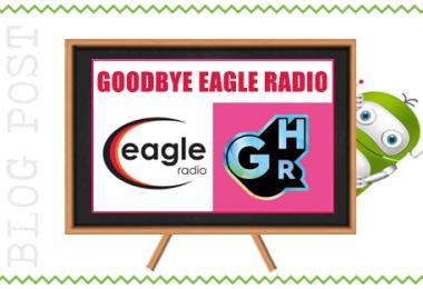 Goodbye Eagle Radio