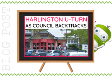 Harlington U Turn as Council Backtracks