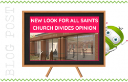 New Look For All Saints Church Divides Opinion