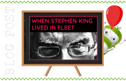 When Stephen King Lived in Fleet