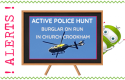 ACTIVE POLICE HUNT AS POLICE CHASE RUNAWAY BURGLAR