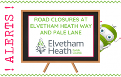 Road Closures at Elvetham Heath and Pale Lane