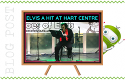 Elvis a Hit at the Hart Centre