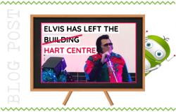 Elvis Has Left the Building - Hart Centre Fleet