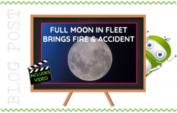 Full Moon Hits Fleet Tonight with Suspected Fire and Road Accident
