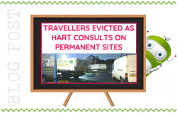 Travellers Evicted as Hart Consults on Allowing Permanent Access