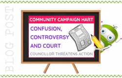 Community Campaign Hart - Confusion, Controversy and Court