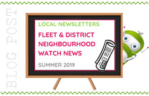 Fleet and District Neighbourhood Watch News - Summer 2019