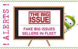 For Fleet's Sake - Warning Fleet Hampshire, Fake Big Issue Sellers