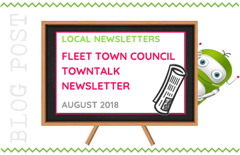 Local Newsletter, Fleet Town Council TownTalk - August 2018