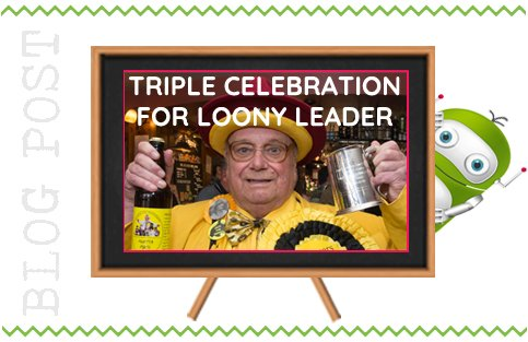 Alan Hope Loony Leader Triple Celebration, Fleet Hampshire